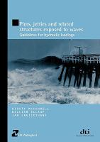 Piers, jetties and related structures exposed to waves [electronic resource] : guidelines for hydraulic loadings