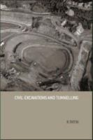 Civil excavations and tunnelling [electronic resource] : a practical guide