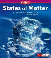 States of matter : a question and answer book
