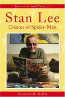 Stan Lee : creator of Spider-man