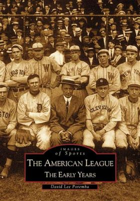 cover of the book The American League: The Early Years