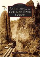 Railroads of the Columbia River Gorge
