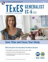TExES 191 Generalist EC-6 / Luis A. Rosado, Ed. D., Professor and Director, Center for Bilingual and ESL Education, the University of Texas at Arlington, Arlington, Texas