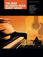 The best acoustic rock sheet music : piano, vocal, guitar.