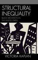Structural inequality : black architects in the United States