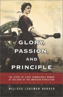 Glory, Passion, and Principle