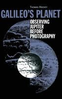 Galileo's planet [electronic resource] : observing Jupiter before photography