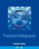 Practical holography [electronic resource]