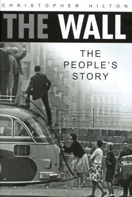 cover of the book The Wall: The People's Story