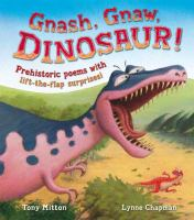 Cover Image of Gnash, Gnaw, Dinosaur