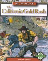 The California Gold Rush [electronic resource]