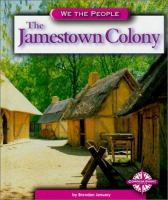 The Jamestown Colony [electronic resource]
