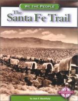The Santa Fe Trail [electronic resource]