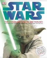 Star Wars: the Complete Visual Dictionary catalog link