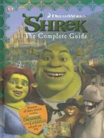 Shrek : the complete guide