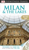 Milan & the lakes /[contributor, Monica Torri].