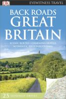 Back roads Great Britain /contributors, Pat Aithie ... [et al.].