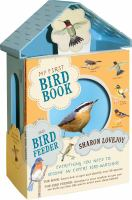 My First Bird Book And Bird Feeder / Sharon Lovejoy