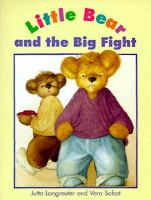 Little Bear and the Big Fight