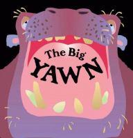 The Big Yawn