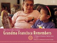 Grandma Francisca Remembers