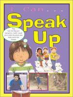 I Can-- Speak up