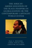 African-Americanization of the black diaspora in globalization or the contemporary capitalist world-system /