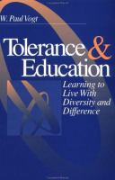 Tolerance & education [electronic resource] : learning to live with diversity and difference