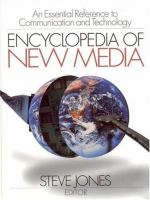 Encyclopedia of new media [electronic resource] : an essential reference to communication and technology