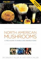 North American mushrooms : a field guide to edible and inedible fungi