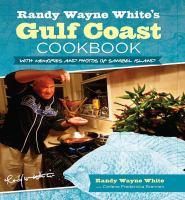 Randy Wayne White's Gulf Coast Cookbook