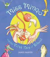 Cover Image of Miss Mingo and the First Day of School