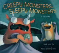 Cover Image of Creepy Monsters, Sleepy Monsters, a lullaby