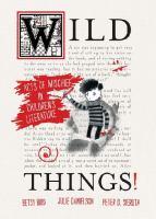 Wild Things!