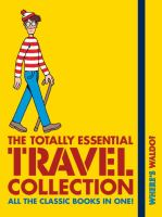 Where's Waldo? : the totally essential travel collection