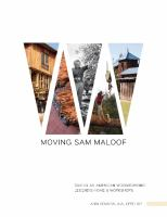 Moving Sam Maloof : saving an American woodworking legend's home and workshops