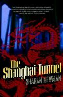 The Shanghai Tunnel