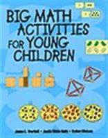 Big math activities for young children for preschool, kindergarten, and primary children [electronic resource]