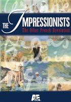 The Impressionists, the Other French Revolution