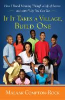 Click here to view If It Takes A Village, Build One by Malaak Compton-Rock in SPL catalog