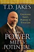 When power meets potential : unlocking God's purpose in your life