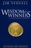 Wisdom for winners : a millionaire mindset