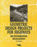 Geometric design projects for highways [electronic resource] : an introduction