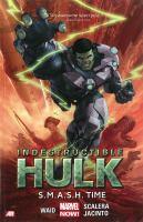 Indestructible Hulk. Vol. 3, S.M.A.S.H. time