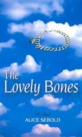 The lovely bones [text (large print)] : a novel
