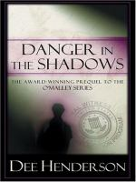 Danger in the Shadows