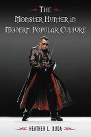 The Monster Hunter in Modern Popular Culture catalog