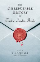 Cover of the book The disreputable history of Frankie Landau-Banks : a novel