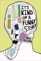 It's Kind of a Funny Story, by Ned Vizzini