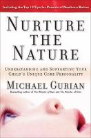 Nurture the Nature
